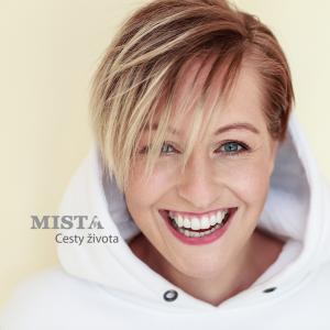 Mista - Cesty Života