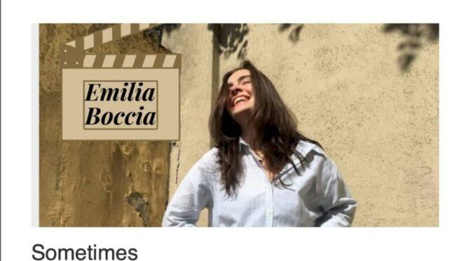 Emilia Boccia releases her beautiful debut single 'Sometimes'