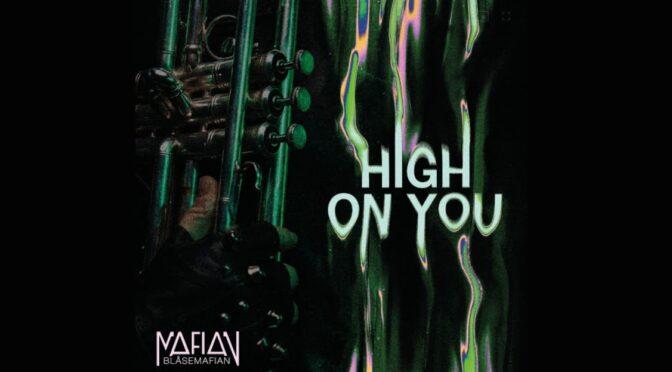 Blåsemafian release new song 'High On You'