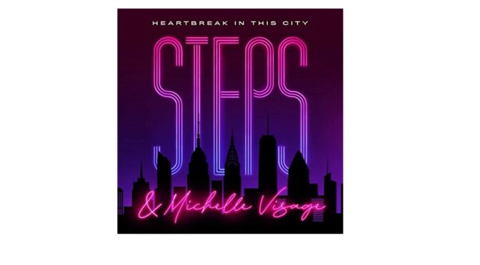 Steps & Michelle Visage with new mix of 'Heartbreak In This City'