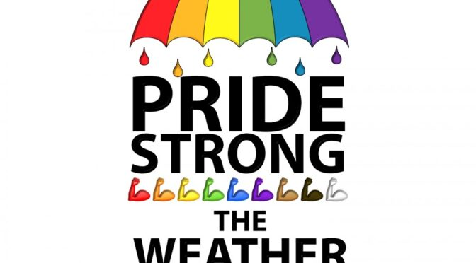 PRIDE STRONG – THE WEATHER GIRLS