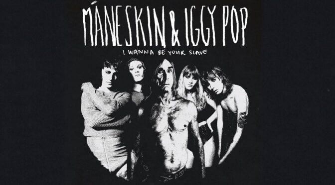 Måneskin, Iggy Pop release duet version of 'I Wanna Be Your Slave'